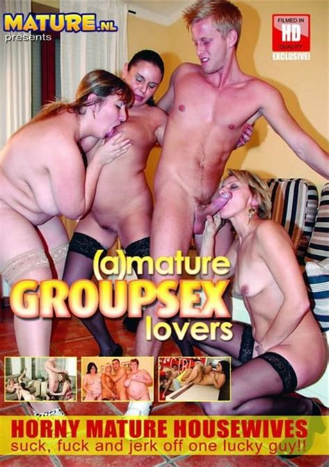 a mature group sex lovers mature nl unlimited streaming at adult dvd empire unlimited