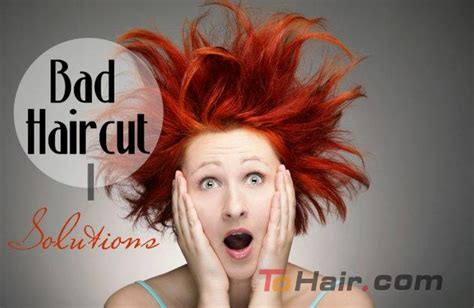 save your hairstyles how to deal with bad haircuts hair