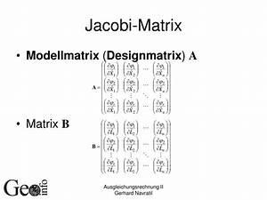 Jacobi Matrix Berechnen : ppt ausgleichungsrechnung powerpoint presentation id 4131617 ~ Themetempest.com Abrechnung