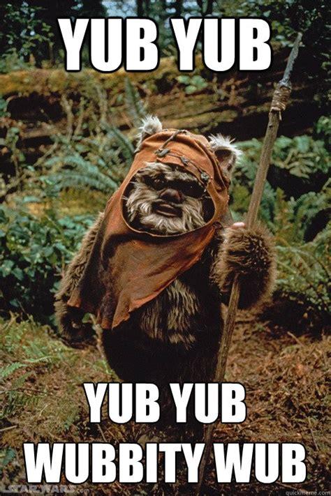 Ewoks Meme - tmp quot do ewoks bathe quot topic