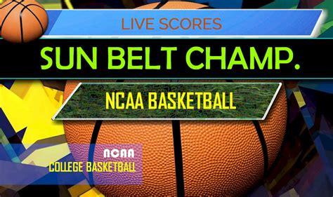 sun belt basketball tournament bracket  scores results