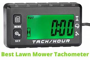 The Ultimate Guide To The Best Lawn Mower Tachometer 2021