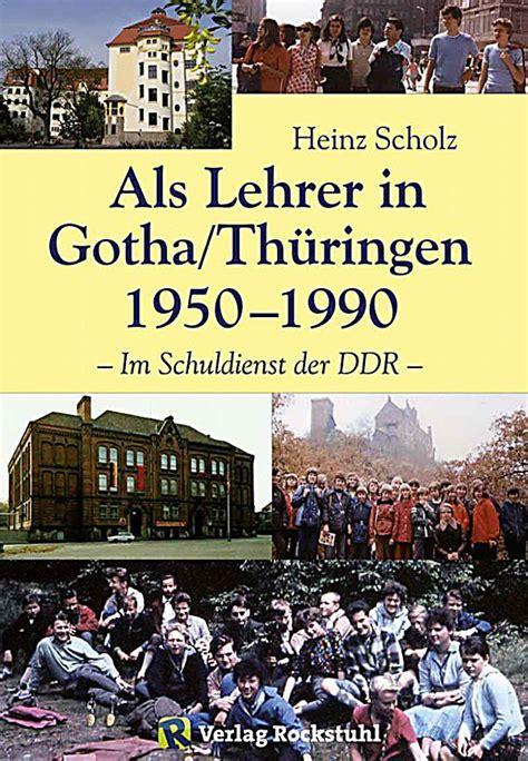 Mein Leben von Schlesien nach Gotha 19331990 Als Lehrer
