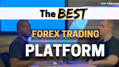 top 5 trading platforms top 5 forex trading platforms for 2019