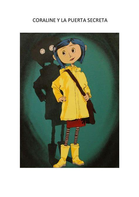 Al hacerlo, descubre una segunda versión de su vida, una vida paralela a la que ella tiene. Libro Coraline Y La Puerta Secreta Pdf   Libro Gratis