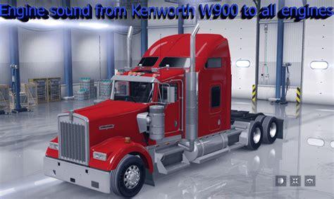kenworth engines engine sound from kenworth w900 to all engines mod