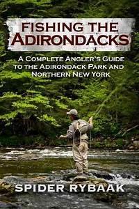 Best 25+ Adiron... Complete Angler Quotes