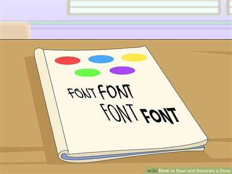 Decoration Ideas For Diary by How To Start And Decorate A Diary With Pictures Wikihow