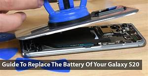 Guide To Replace The Battery Of Your Galaxy S20