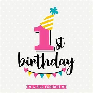 1st Birthday SVG First Birthday cut file Birthday iron on