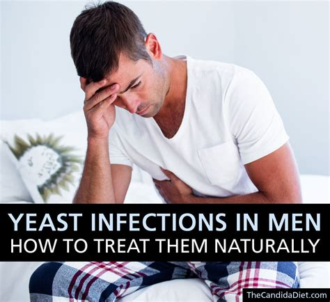 Yeast Infections In Men Causes Symptoms Treatment