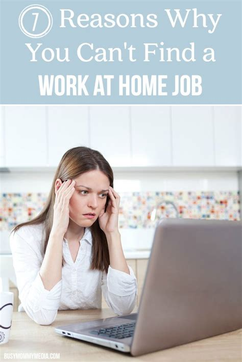 cant find work 7 reasons why you can 39 t find a work at home job
