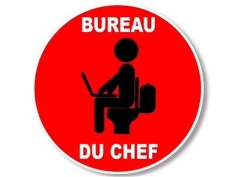 bureau du chef panneau toilette trendy beautiful image toilette humour