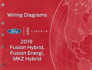 2019 Ford Fusion Hybrid  Fusion Energi  U0026 Lincoln Mkz