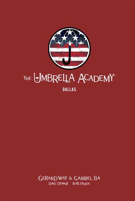 The Umbrella Academy Library Edition Volume 2: Dallas HC ...