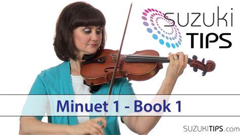 Minuet 1 Suzuki by Minuet 1 Suzuki Violin Book Learning Tips