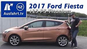 2017 Ford Fiesta 1 0l 125 Ps Titanium