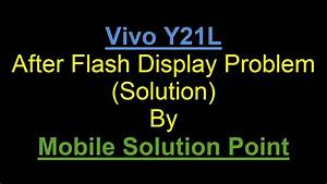Vivo Y21l After Flash Display Problem Full Flashing