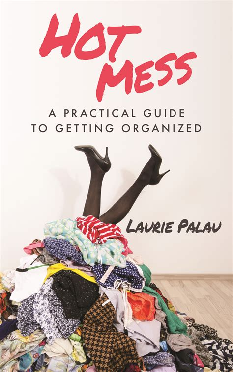 Edgar's Books: Hot Mess: A Practical Guide to Getting