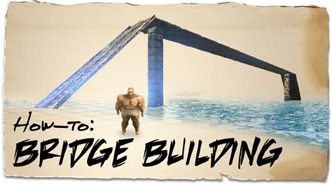 How To Build A Bridge Over Water  Ark Survival Evolved