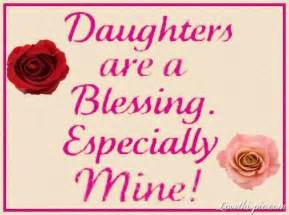 daughters are a blessing pictures photos and images for and