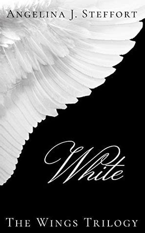 white  wings trilogy   angelina  steffort