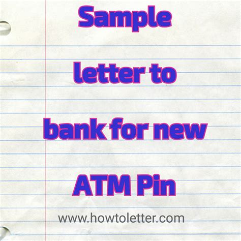 sample letter  bank   atm pin letter formats
