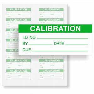 calibration labels calibration stickers qclabels With instrument calibration stickers