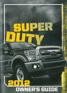 ford  super duty truck owners manual user guide