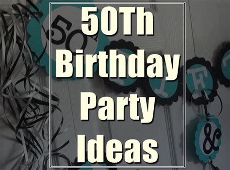 50th birthday ideas golden 50th birthday party ideas you must have in your plans birthday inspire