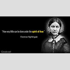 13 Inspirational Florence Nightingale Quotes To Nurse Your Soul Goalcast