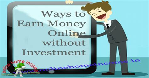 Best Way To Earn Money 7 Best Ways To Earn Money Without Investment