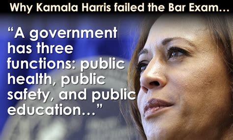 This is why Kamala Harris failed the Bar Exam