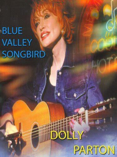 Amazon.com: Blue Valley Songbird: Dolly Parton, Richard A
