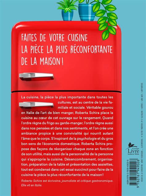du bonheur dans la cuisine livre le bonheur est dans la cuisine petit traité