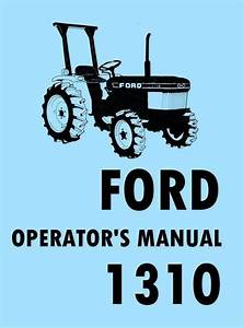 Ford 1310 Tractor Owner Operators Manual