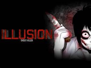 ILLUSION - Ghost Killer file - Indie DB  Killer