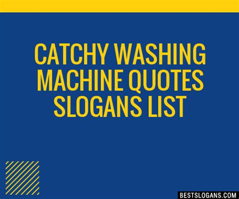 catchy washing machine quotes slogans list taglines