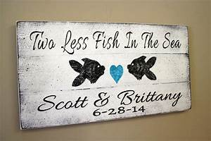 beach wedding sign pallet sign two less fish in the sea beach With fishing themed wedding shower