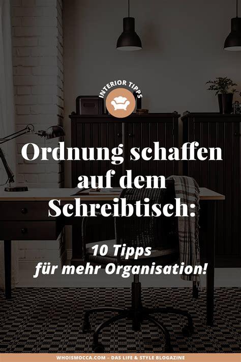 Ordnung Schaffen Ideen by Ordnung Schaffen Auf Dem Schreibtisch 10 Tipps F 252 R Mehr