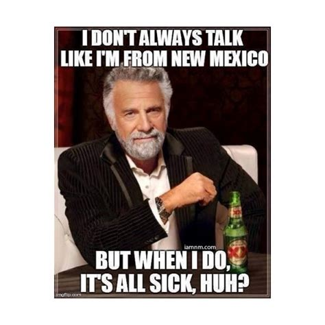 Funny Memes New - 32 funny new mexico memes you probably haven t seen yet i am new mexico