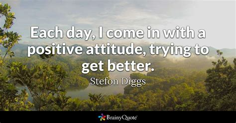 stefon diggs  day      positive attitude