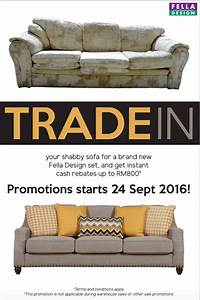 Fella design trade in old sofas get instant rebate up to for D home furniture malaysia