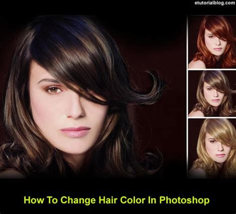 how to change hair color change hair color in photoshop complete tutorial