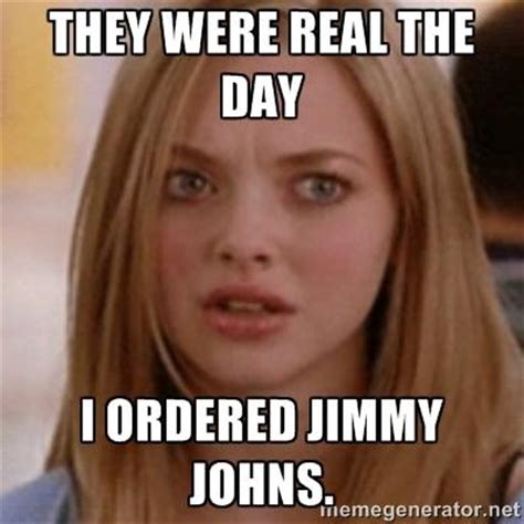 Jimmy Meme - they were real the day i ordered jimmy johns