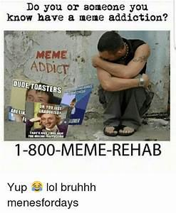 25+ Best Memes About Meme Rehab | Meme Rehab Memes