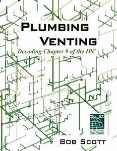 9780615904788  Plumbing Venting  Decoding Chapter 9 Of The
