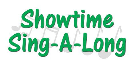 Show Time Sing-a-long, Ages 8-12 (get Into Arts! Festival
