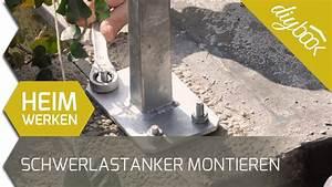 Sichtschutz Befestigung Auf Mauer : schwerlastanker montieren youtube ~ Watch28wear.com Haus und Dekorationen