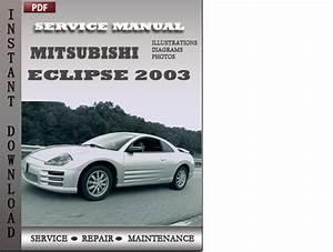 Mitsubishi Eclipse 2003 Factory Service Repair Manual
